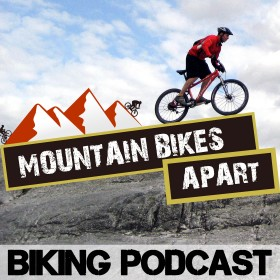 The Mountain Bikes Apart Podcast